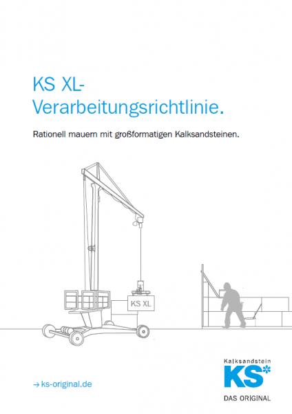 KS XL - Verarbeitungsrichtlinie